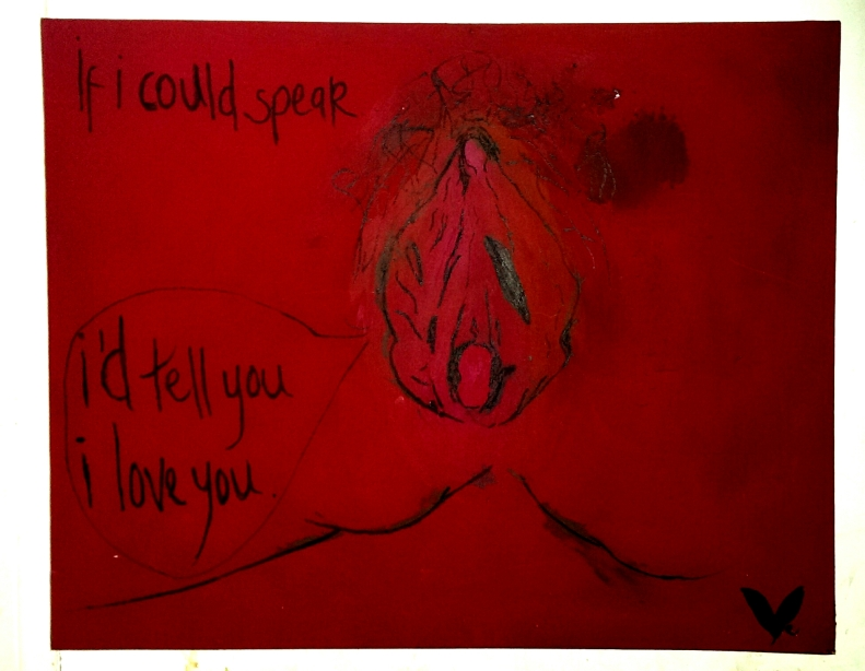 If My Vagina Could Speak, 2012,